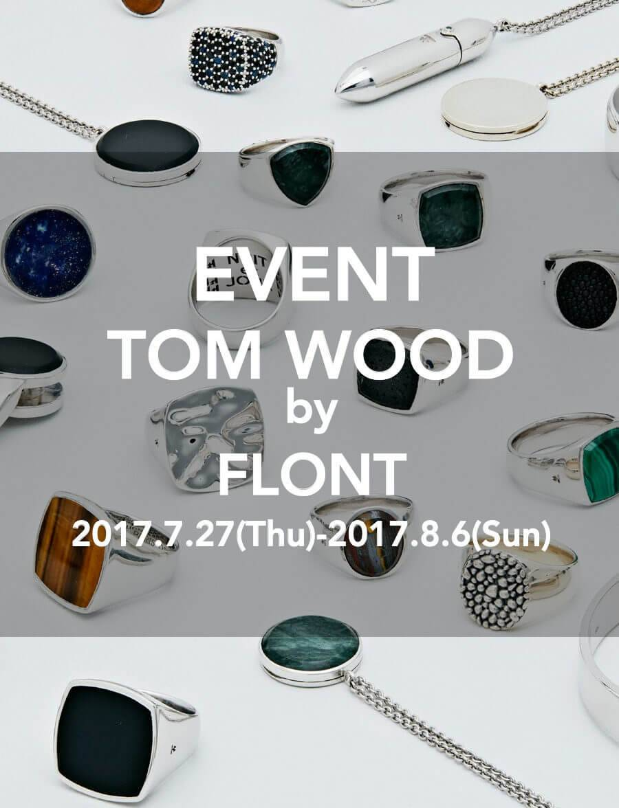EVENT TOM WOOD by FLONT