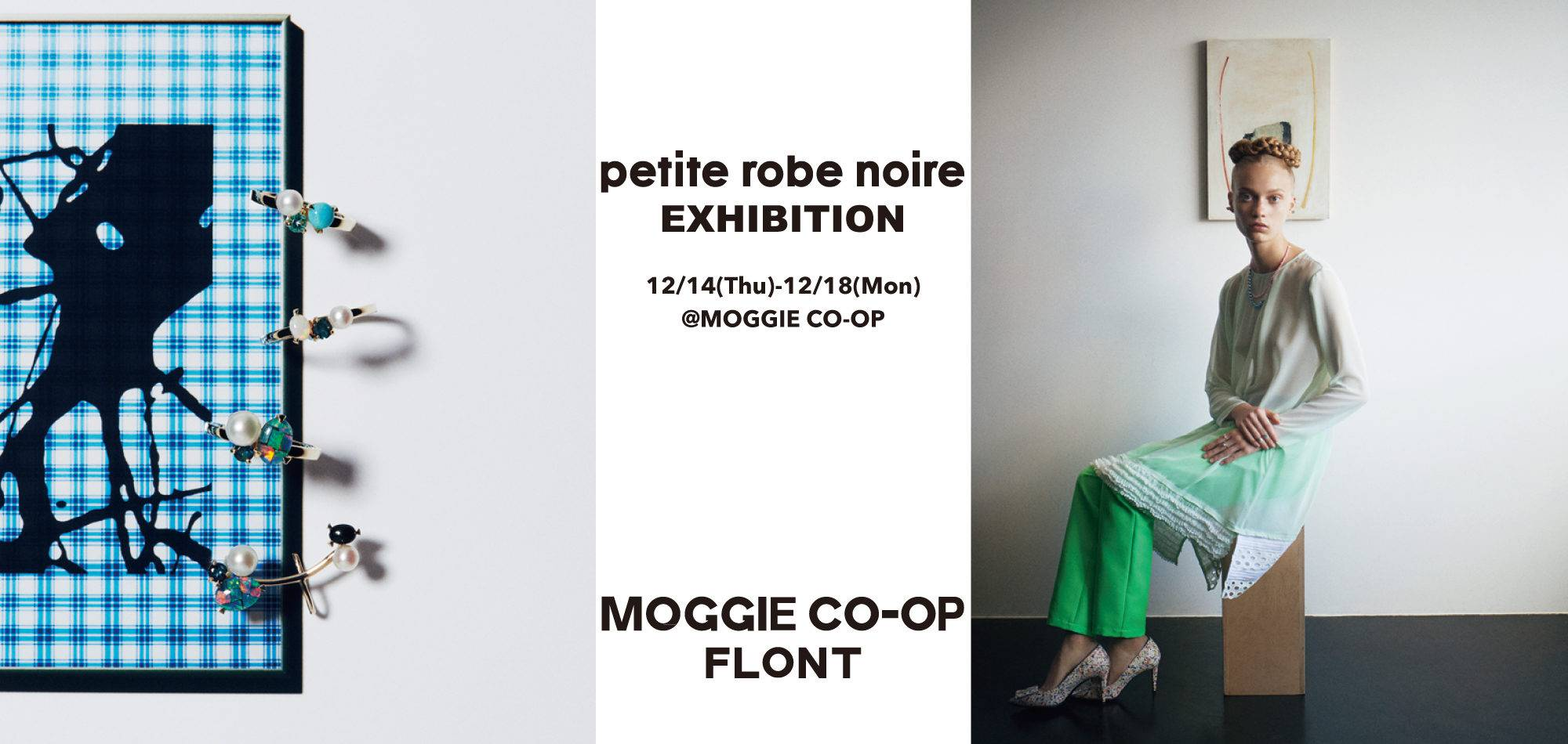 """petite robe noire EXHIBITION""をMOGGIE CO-OP (警固)"