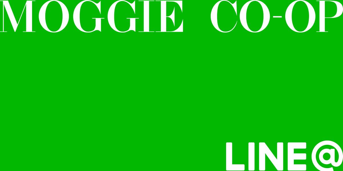 MOGGIE CO-OP ONLINE OFFICIAL LINE@配信中