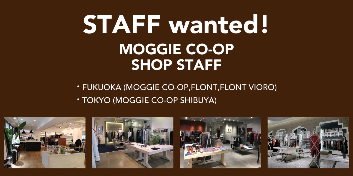 【RECRUIT / ショップスタッフ募集!】ファッションアドバイザー・バイイングサポート(福岡 / 東京)
