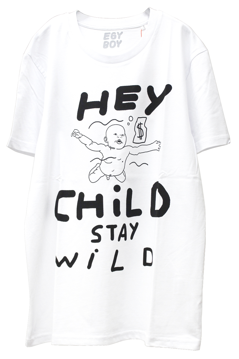 EGY BOY HEY CHILD STAY WILD Tシャツ [20AW]